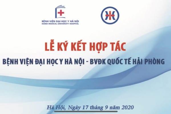 Lễ ký kết biên bản ghi nhớ hợp tác giữa Bệnh viện Đại học Y Hà Nội và Bệnh viện đa khoa Quốc tế Hải Phòng